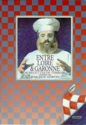 Entre Loire Et Garonne - Couverture - Format classique