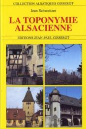 La toponymie alsacienne - Couverture - Format classique