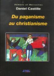 Paganisme au christianisme (du) - Couverture - Format classique