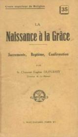 La naissance à la grace - Couverture - Format classique