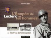 L'Epopee De Leclerc Et Ses Hommes De Koufra A Berchtesgaden - Couverture - Format classique