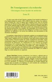 Chroniques d'une faculté de médecine t.4 ; de l'enseignement à la recherche - 4ème de couverture - Format classique