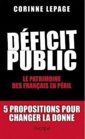 Déficit public : le patrimoine des Français en péril - Couverture - Format classique