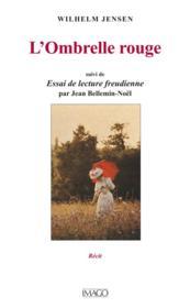 L'ombrelle rouge ; essai de lecture freudienne - Couverture - Format classique
