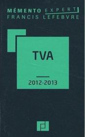 Memento Pratique ; Mémento Tva (Edition 2012-2013) - Couverture - Format classique