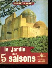 Le Jardin Des 5 Saisons. - Couverture - Format classique