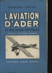 L Aviation D Ader Et Des Temps Heroiques - Couverture - Format classique