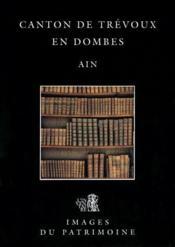 Canton de Trevoux en Dombes ; Ain - Couverture - Format classique