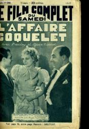 Le Film Complet Du Samedi N° 1646 - 14e Annee - L'Affaire Coquelet - Couverture - Format classique