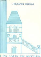 Les Amis De Sevres N°106 - L'Education Musicale - Couverture - Format classique