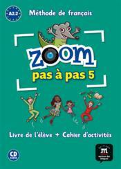 ZOOM PAS A PAS ; A2.1-A2.2 ; livre de l'élève + cahier + CD - Couverture - Format classique
