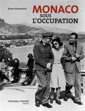 Monaco sous l'occupation - Couverture - Format classique