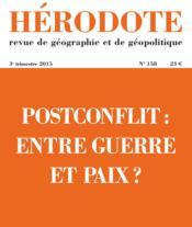 Revue Herodote N.158 ; Postconflit : Entre Guerre Et Paix ? - Couverture - Format classique