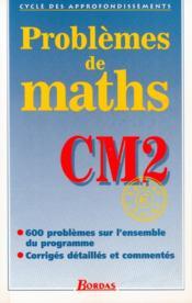 Problèmes de maths ; CM2 ; fichier photocopiable - Couverture - Format classique