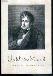 Catalogue - Chateaubriand - Livres Et Manuscrits Provenant Principalement De La Collection Maurice Chalvet - Couverture - Format classique