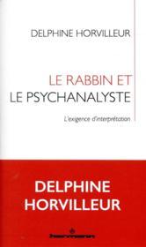 Le rabbin et le psychanalyste ; l'exigence d'interprétation - Couverture - Format classique