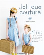 Joli duo couture mère - fille - Couverture - Format classique