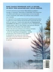 La nature, une thérapie du corps et de l'âme ; présence, solitude, mouvement, ancrage... - 4ème de couverture - Format classique
