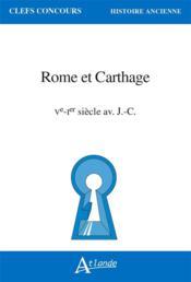 Rome et Carthage, Ve-Ier s. av. J.-C. - Couverture - Format classique