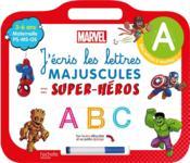 Ardoise j'écris les lettres majuscules avec mes super-héros Marvel - Couverture - Format classique