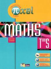 PIXEL ; pixel ; maths ; terminale S spécialité ; manuel (édition 2008) - Intérieur - Format classique