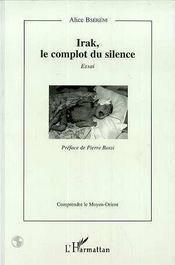 Irak, Le Complot Du Silence - Intérieur - Format classique