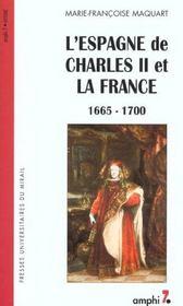L Espagne De Charles 2 Et La France 1665-1700 - Intérieur - Format classique