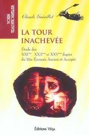 Tour inachevee (la) - Intérieur - Format classique