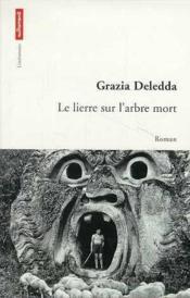 Le Lierre Sur L'Arbre Mort - Couverture - Format classique