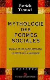 Mythologie des formes sociales - Couverture - Format classique