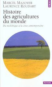 Histoire des agricultures du monde ; du néolithique à la crise contemporaine - Intérieur - Format classique