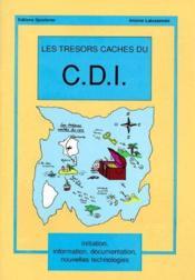 Les tresors cachés du C.D.I. - Couverture - Format classique