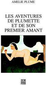 Les aventures de Plumette et de son premier amant - Couverture - Format classique