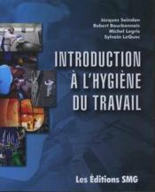 Introduction a l'hygiene du travail - Couverture - Format classique