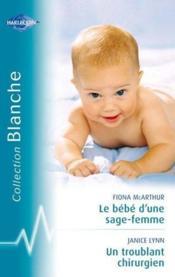 Le bebe d'une sage-femme ; un troublant chirurgien - Couverture - Format classique