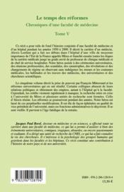 Chroniques d'une faculté de médecine t.5 ; le temps des réformes - 4ème de couverture - Format classique