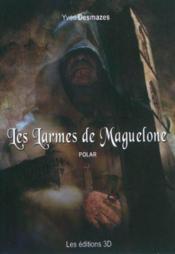 Les larmes de Maguelone - Couverture - Format classique