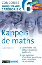 Rappel De Maths - Concours Administratifs Categorie C - Couverture - Format classique