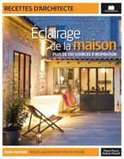 Éclairages de la maison - Couverture - Format classique