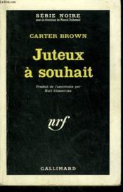 Juteux A Souhait. ( No Body She Knows ). Collection : Serie Noire N° 740 - Couverture - Format classique