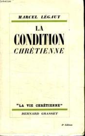 La Condition Chretienne. - Couverture - Format classique