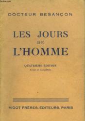 LES JOURS DE L'HOMME. 4e EDITION. - Couverture - Format classique