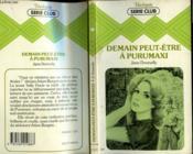 Demain Peut-Etre A Purumaxi - Couverture - Format classique