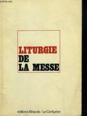 Liturgie De La Messe - Couverture - Format classique