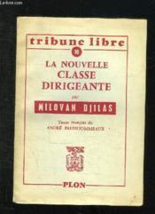 Tribune Libre N° 10: La Nouvelle Classe Dirigeante. - Couverture - Format classique