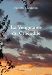 La vengeance du crocodile - Couverture - Format classique