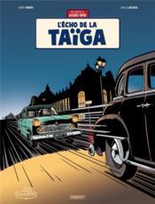 Une aventure de Jacques Gipar T.8 ; l'écho de la Taïga - Couverture - Format classique