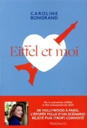 Eiffel et moi ; l'histoire folle d'un scénario trop grand - Couverture - Format classique