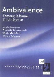 Ambivalence ; l'amour, la haine, l'indifférence - Intérieur - Format classique