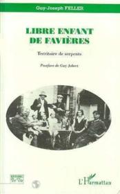 Libre enfant de Favières ; territoire de serpents - Couverture - Format classique